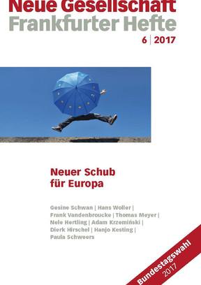 6 | 2017 – Neuer Schub für Europa