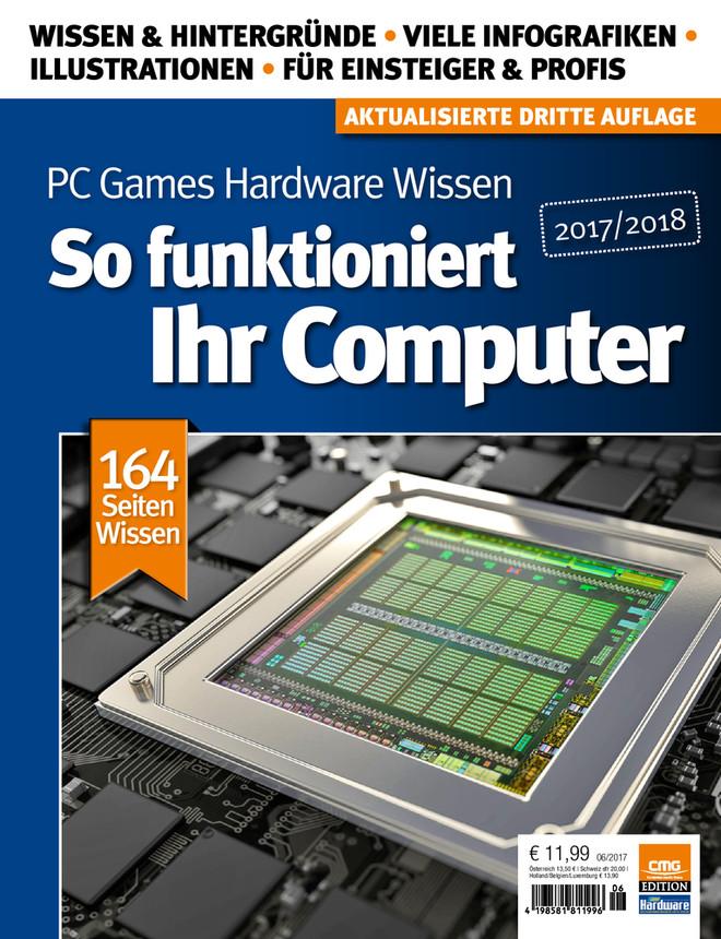 PCGH  Wissen: So funktioniert Ihr Computer 2017/2018