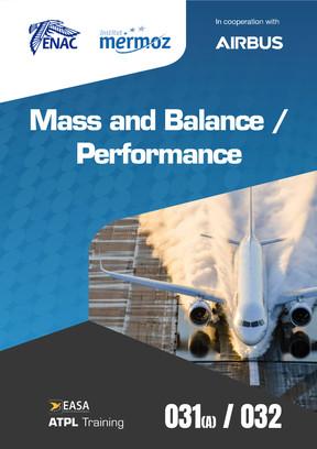 031 (A) / 032 - Mass and Balance / Performance