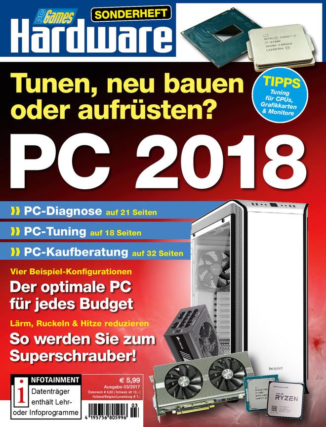 PC 2018: Tunen, neu bauen oder aufrüsten?