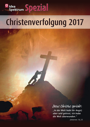 ideaSpezial – Christenverfolgung