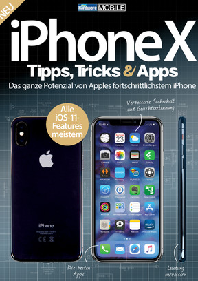 iPhone X - Tipps, Tricks & Apps (Nr. 1)