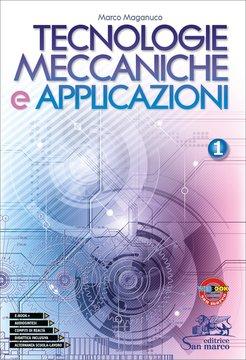Tecnologie Meccaniche e Applicazioni 1