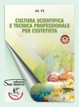 Cultura scientifica e tecnica professionale per l'estetista