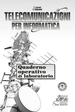 Telecomunicazioni per Informatica - Quaderno operativo di Laboratorio