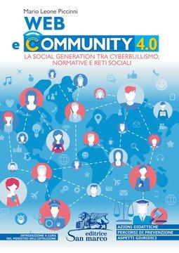 Web e community 4.0. La social generation tra cyberbullismo, normative e reti sociali
