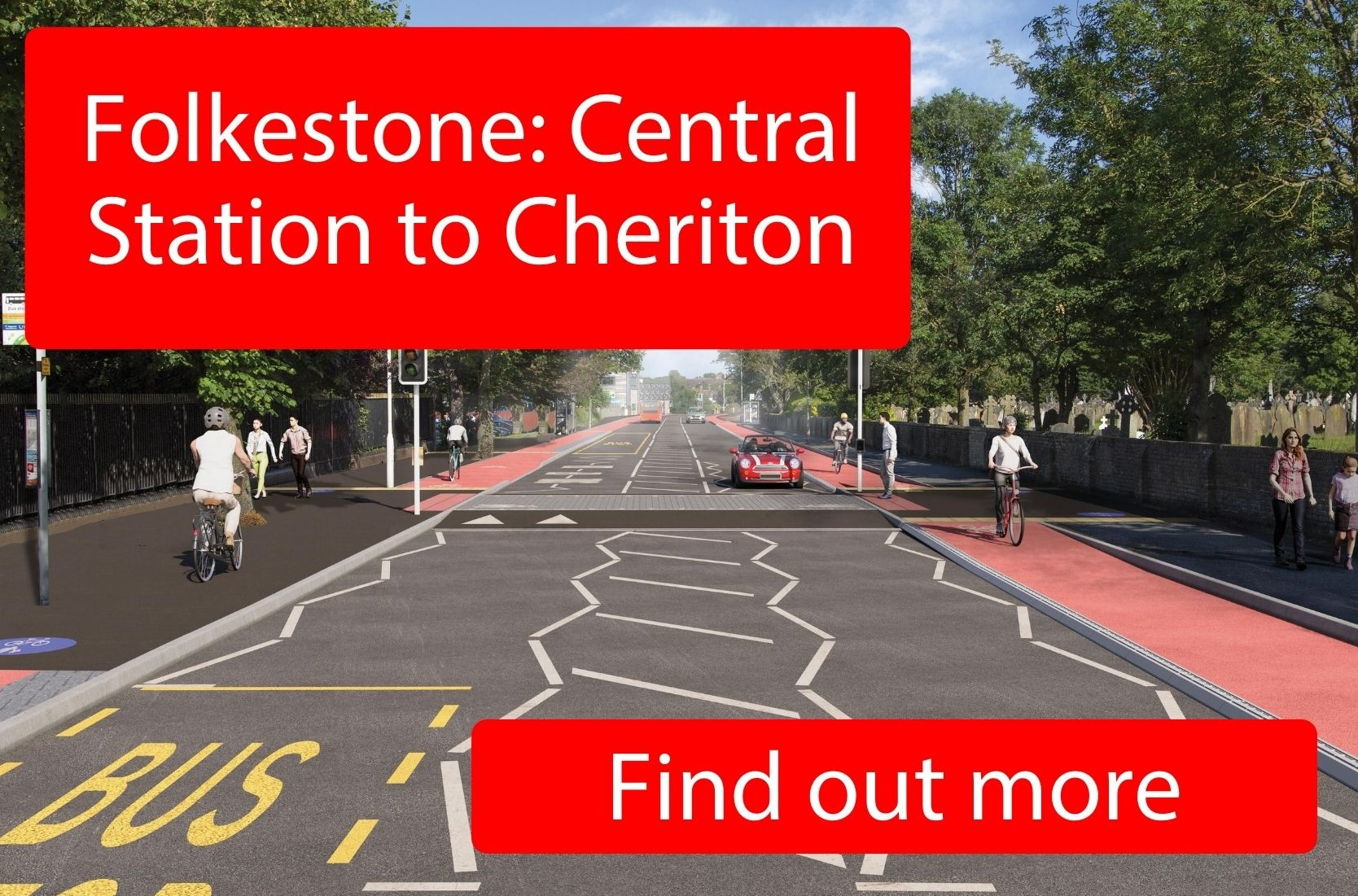 Folkestone: Central Station to Cheriton - click here to find out more.