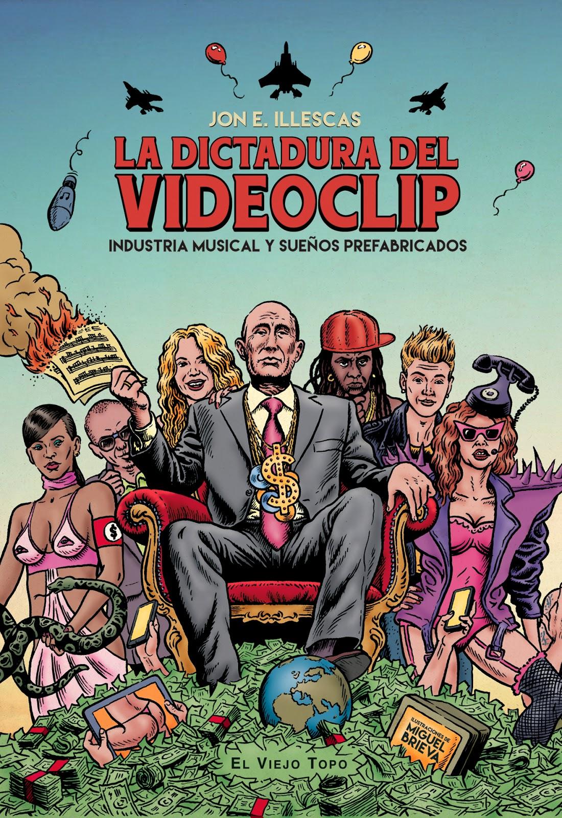 La+Dictadura+del+Videoclip+de+Jon+E.+Illescas+PORTADA+RGB