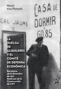 'La huelga de alquileres y el Comité de Defensa Económica', llibre de Manel Aisa / EL LOKAL