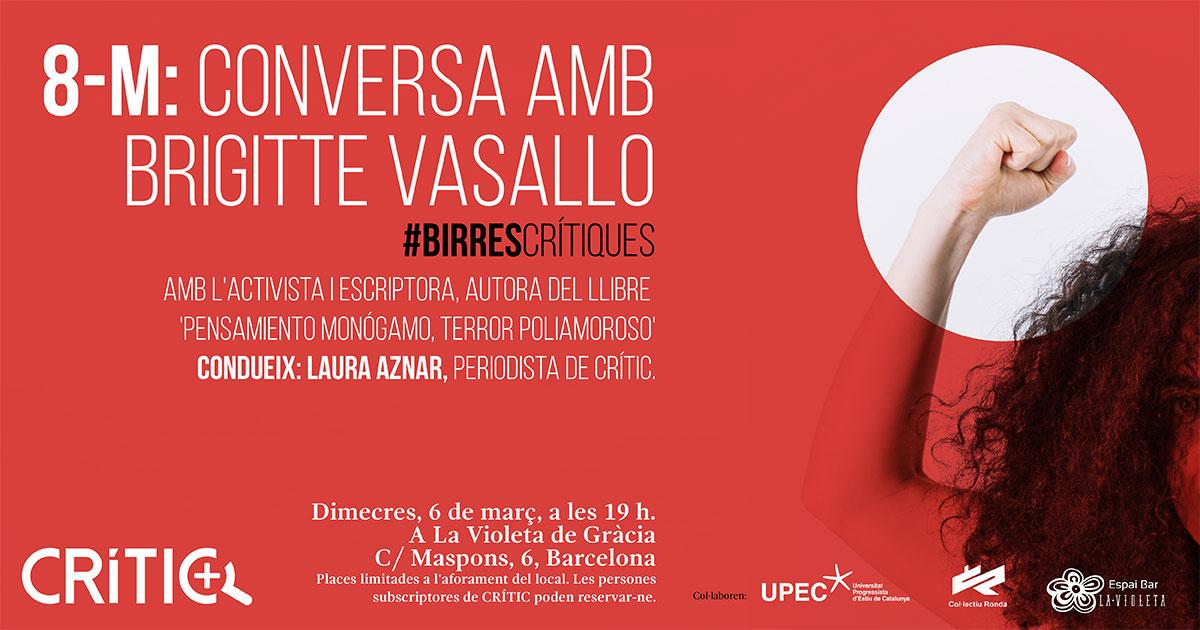 #BirresCrítiques el pròxim 6 de març: conversem amb Brigitte Vasallo al voltant del 8-M