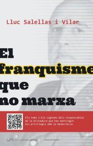 Portada del llibre 'El franquisme que no marxa', editat per Saldonar i el Grup Barnils / CRÍTIC