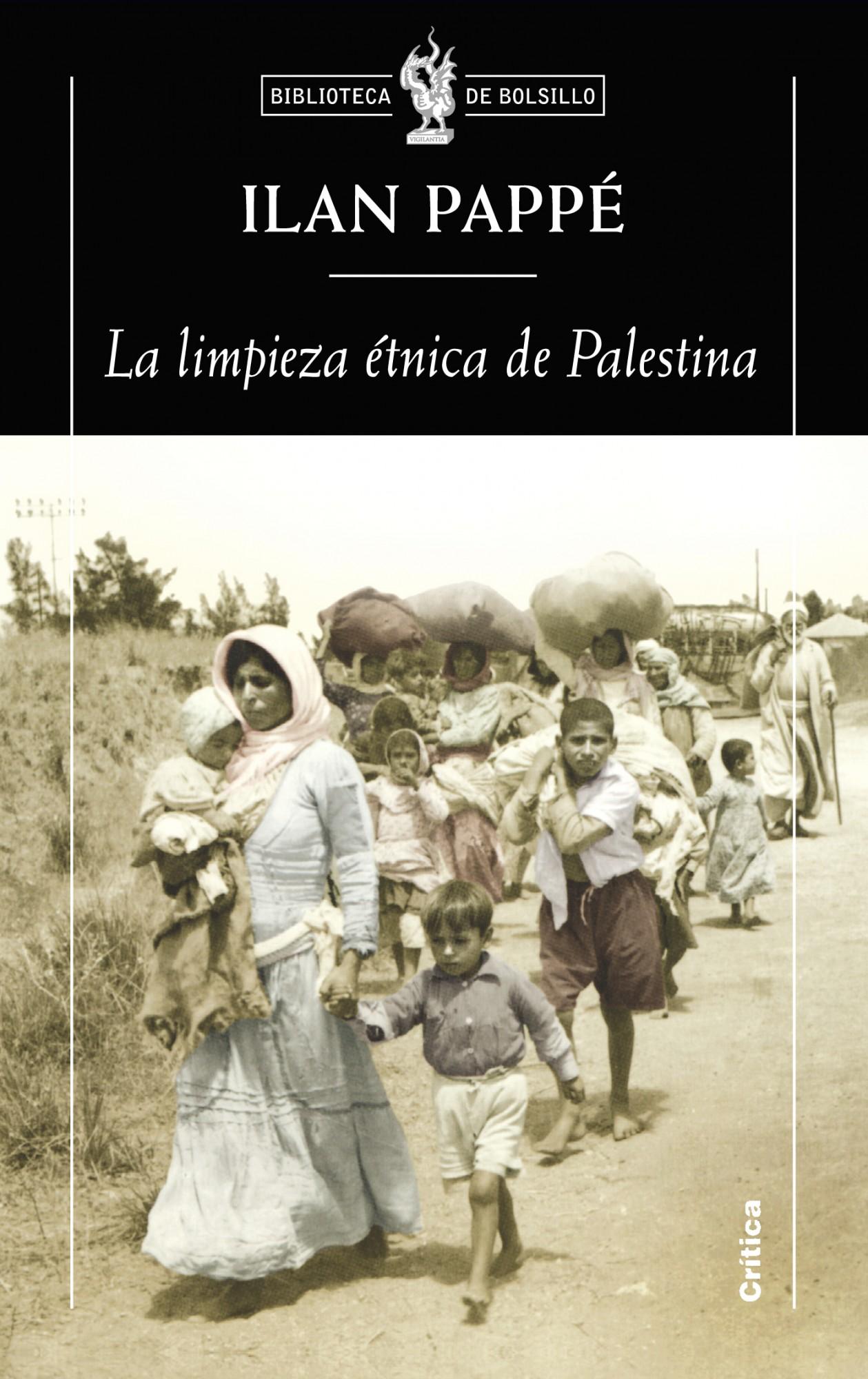 'La limpieza étnica de Palestina', Ilan Pappé (Crítica, 2008)