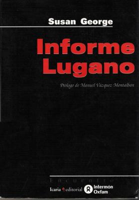 'Informe Lugano', Susan George (Icaria, 1999)