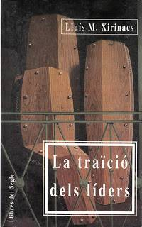 'La traïció dels líders', Lluís Maria Xirinacs (Llibres del Segle, 1993-1997)