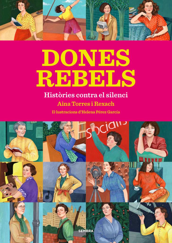 'Dones rebels', d'Aina Torres (Sembra Llibres)