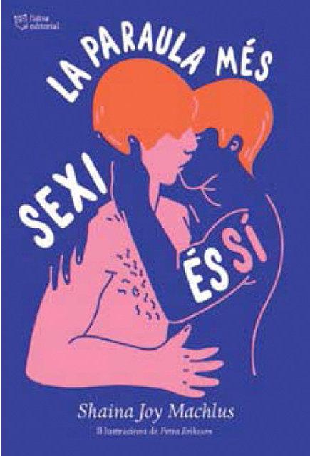 'La paraula més sexy és sí', de Shaina Joy Machlus (L'Altra Ed.)