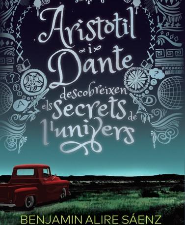 'Aristòtil i Dante descobreixen els secrets de l'univers'