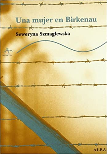 'Una mujer en Birkenau'