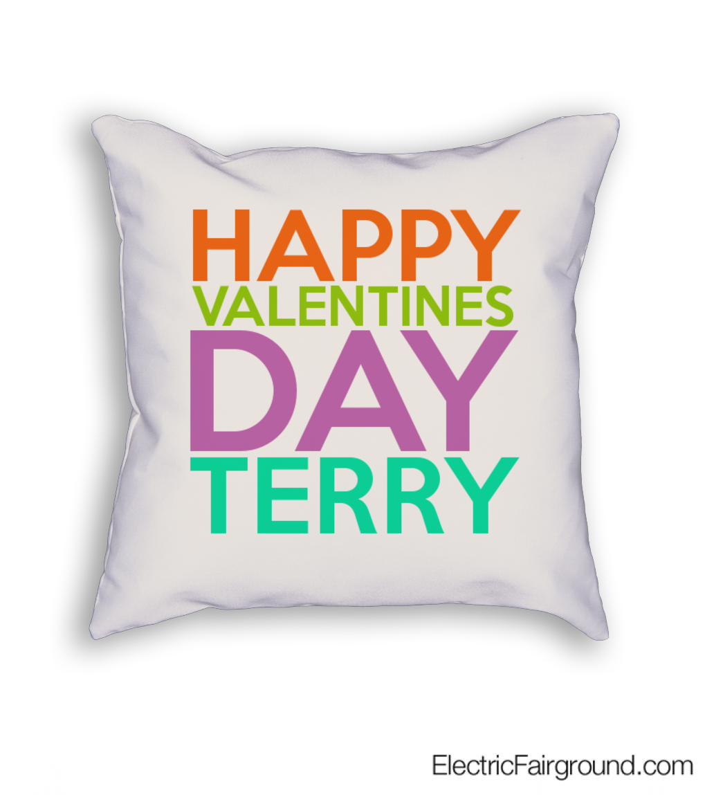 HAPPY VALENTINES DAY TERRY Cushion