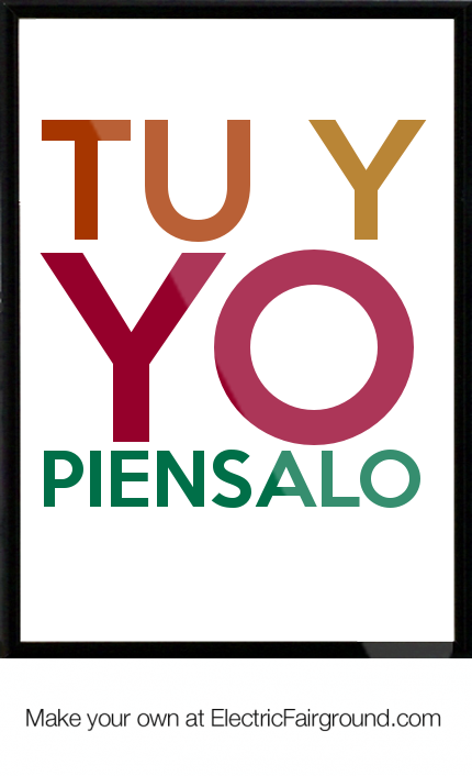 Tu y Yo Piensalo Framed Quote