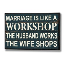 Marriage is like a workshop plaque