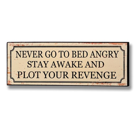 Never go to bed angry plaque