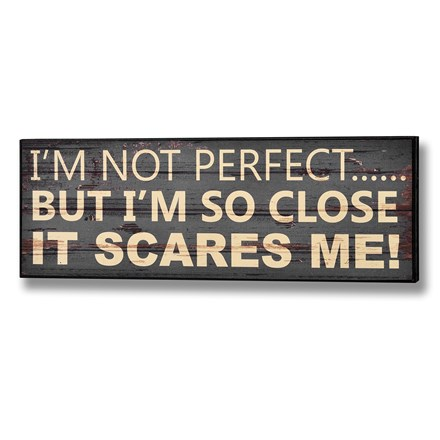 I'm not perfect plaque