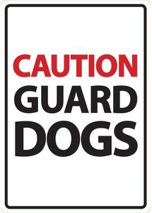 Caution Guard Dogs Warning Sign A5 1pc