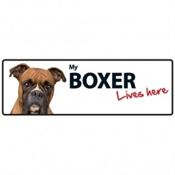 Boxer (Lives Here) Sign 1pc