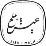 Eish & Malh