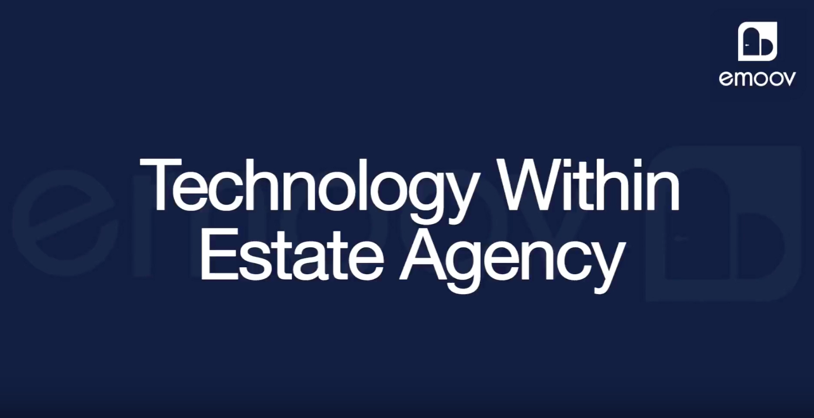 Technology Within Estate Agency