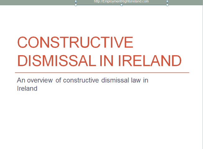 Unfair Dismissals And Constructive Dismissal In Ireland The Facts You  Should Know | Employment Rights Ireland