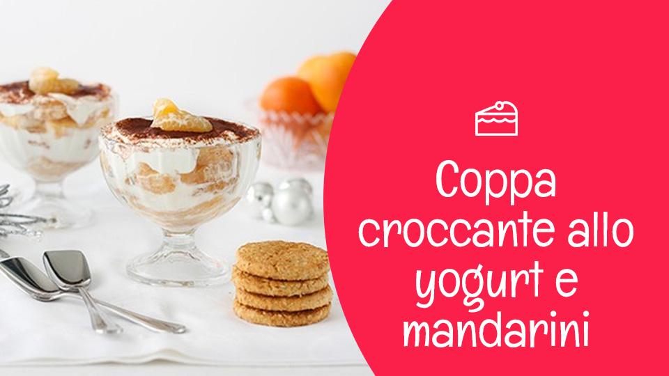 Coppa croccante allo yogurt e mandarini