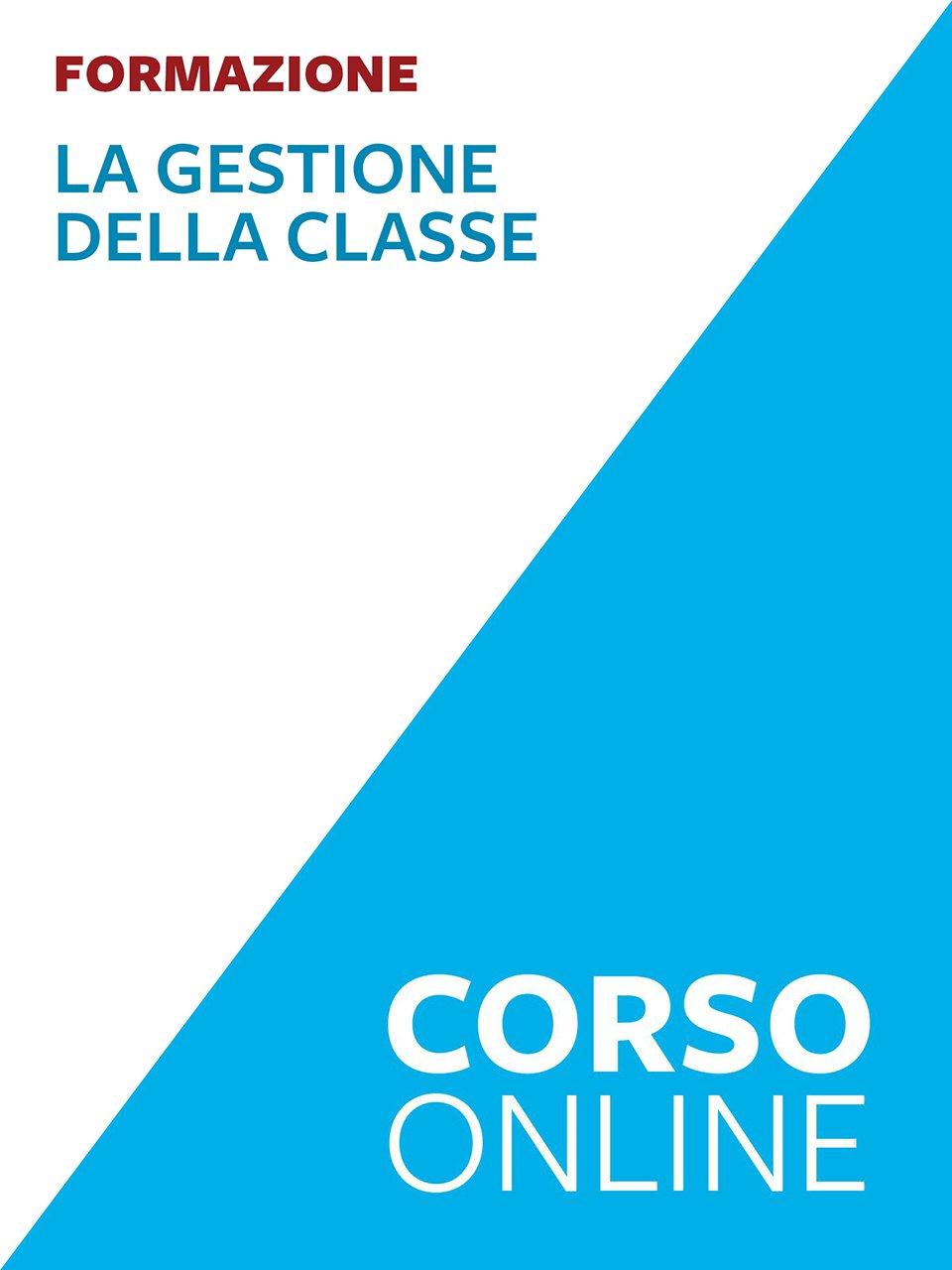 La gestione della classe - corso formazione - Insegnare Domani - Sostegno - Scuola Secondaria - Libri - Erickson
