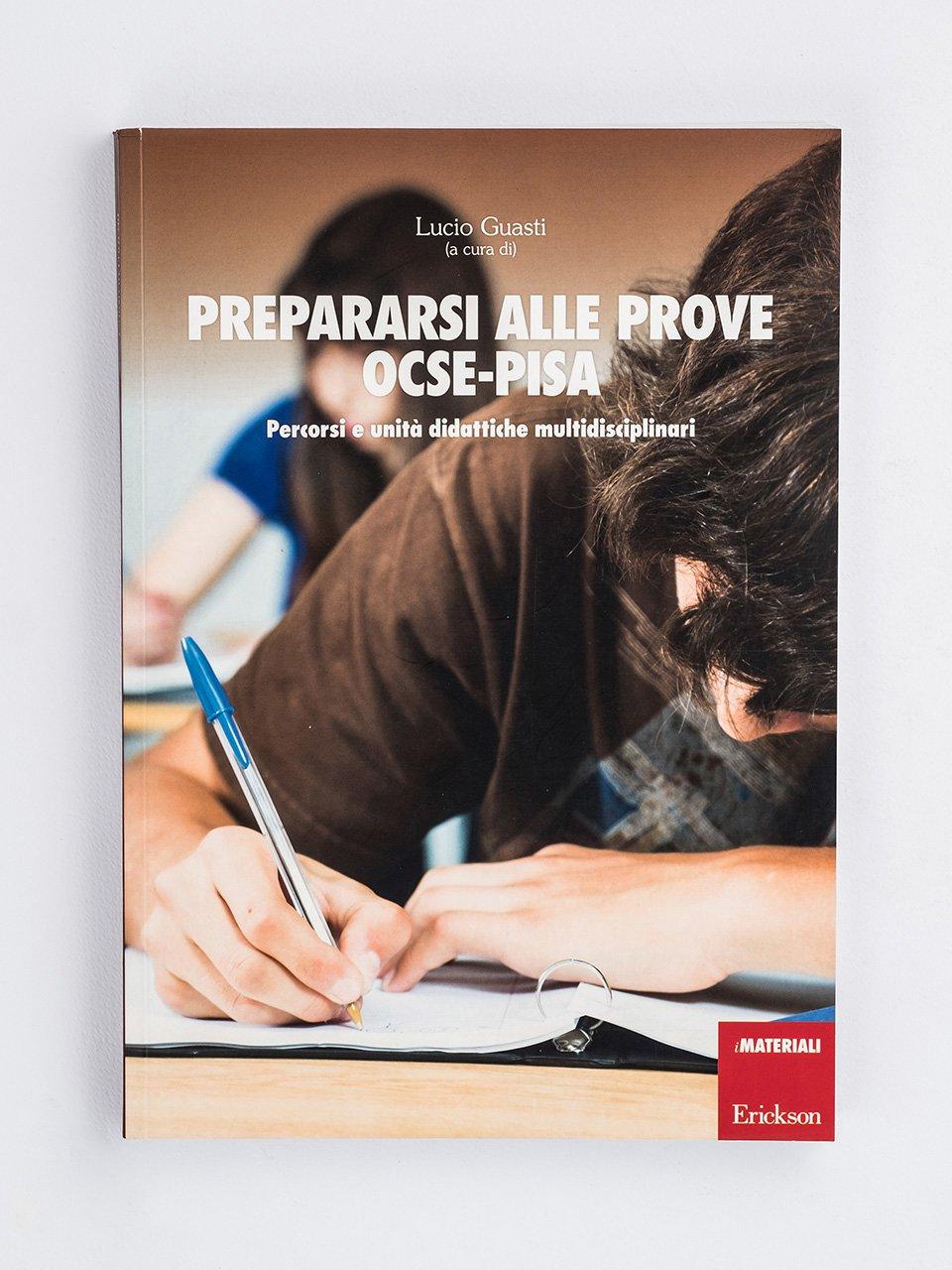 Prepararsi alle prove OCSE-Pisa - La competenza digitale nella scuola - Libri - Erickson