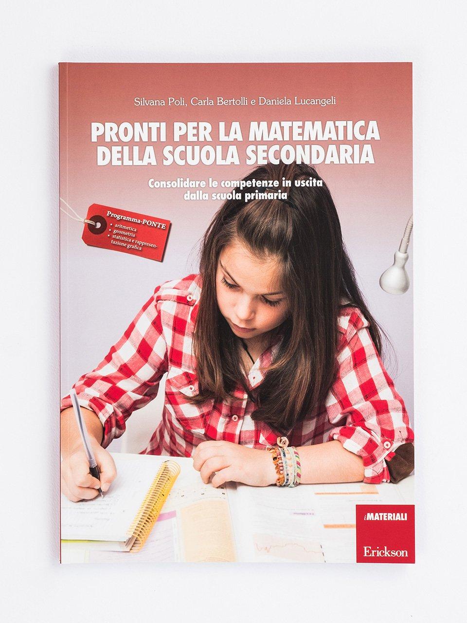 Pronti per la matematica della scuola secondaria - Le proposte Erickson per i compiti-delle-vacanze - Erickson