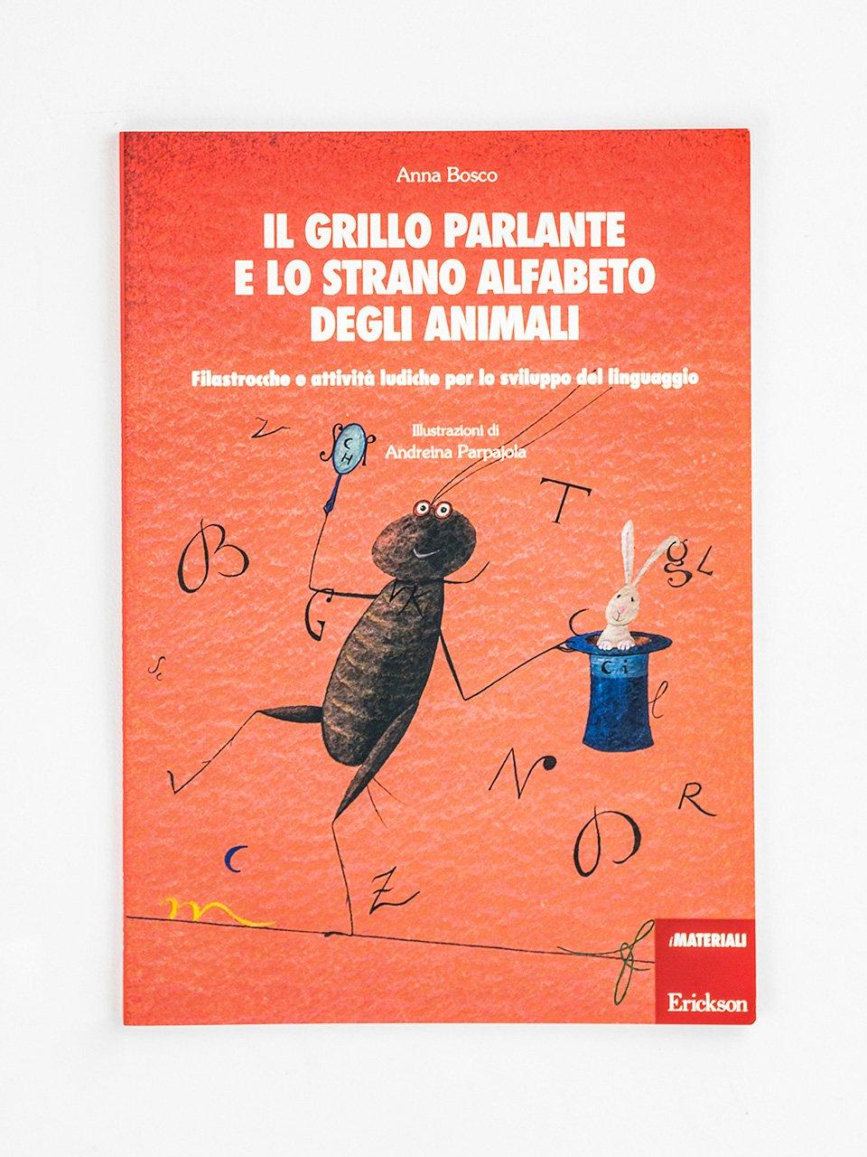 Il grillo parlante e lo strano alfabeto degli animali - Leggere per immagini - Libri - Erickson