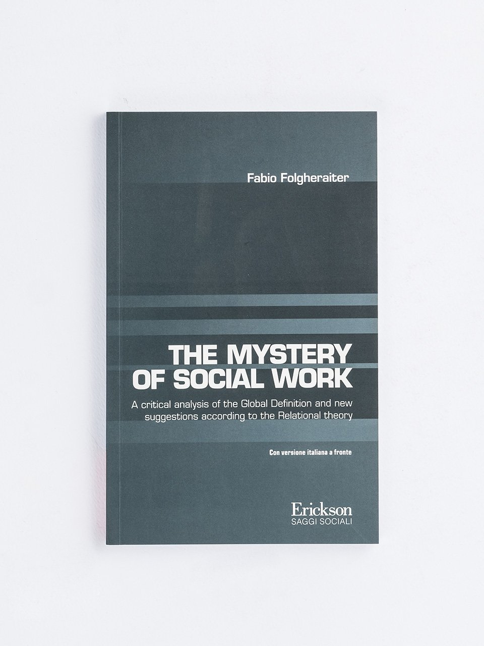 The Mystery of Social Work - Fabio Folgheraiter - Erickson