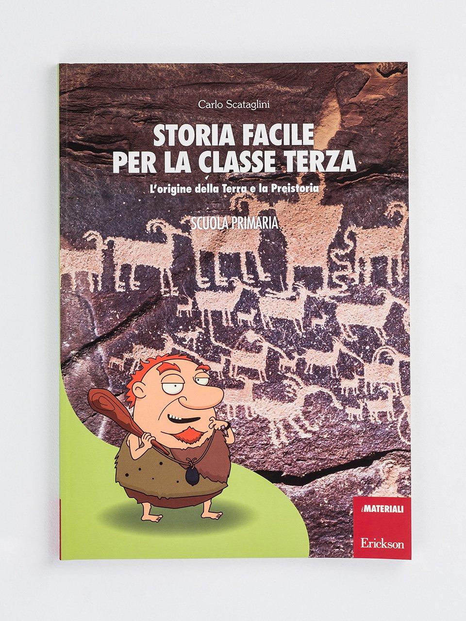 Storia facile per la classe terza - Storia facile per la classe quinta - Libri - App e software - Erickson
