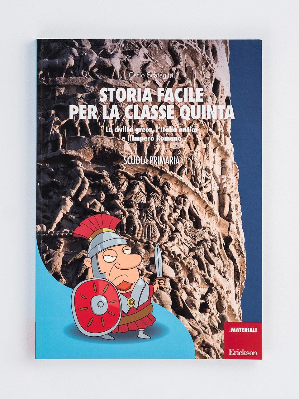 Storia facile per la classe quinta - Geografia facile per la classe quinta - Libri - Erickson