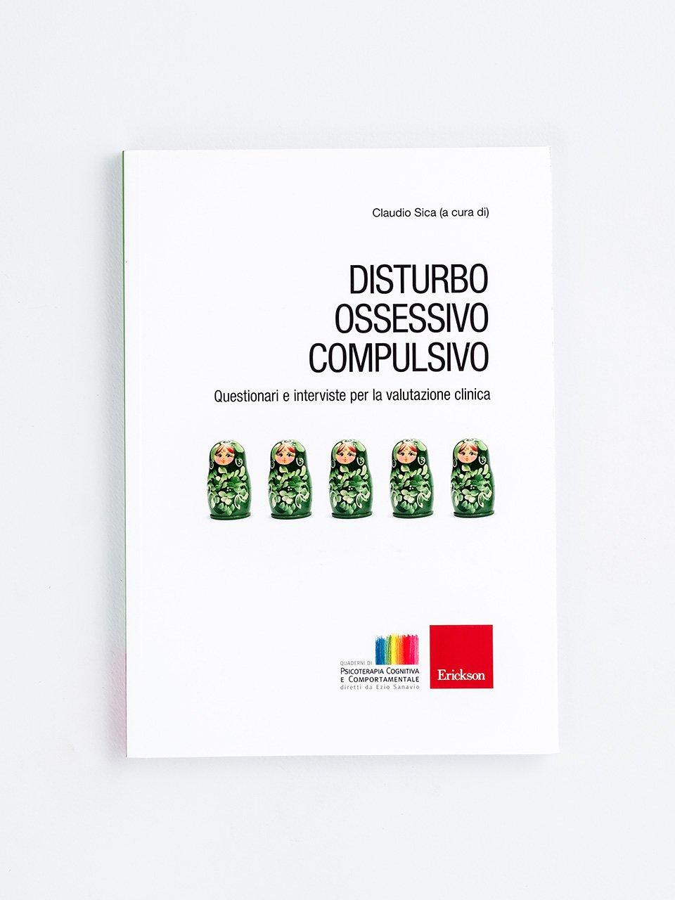 Disturbo ossessivo compulsivo - Il disturbo da accumulo e la sua valutazione - Libri - Erickson