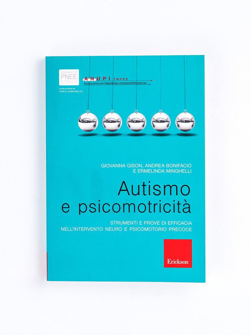 Autismo e psicomotricità - Libri e software per Autismo infantile e adulto - Erickson