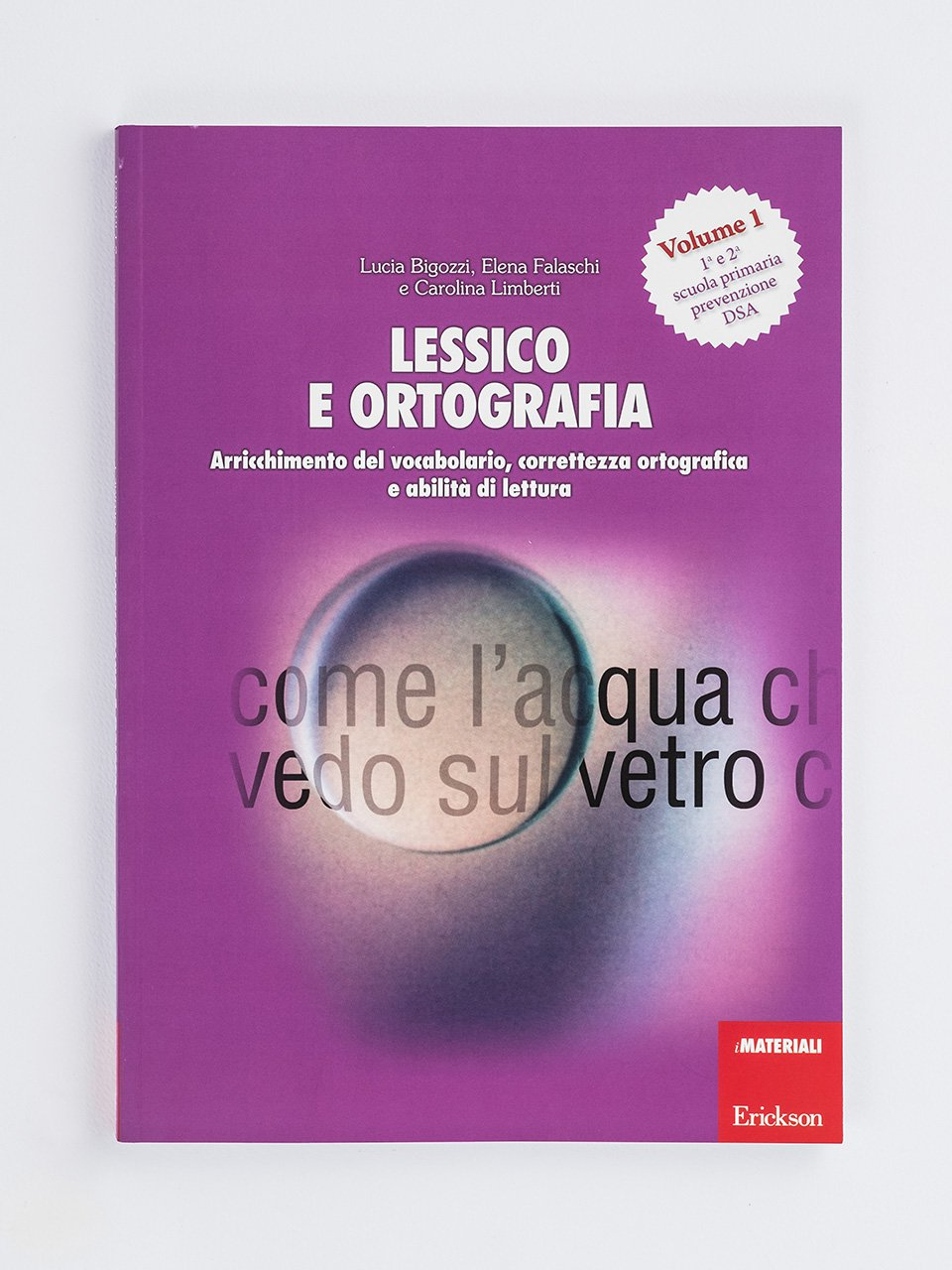 Lessico e ortografia - Volume 1 - Sillabe in gioco - Giochi - Erickson