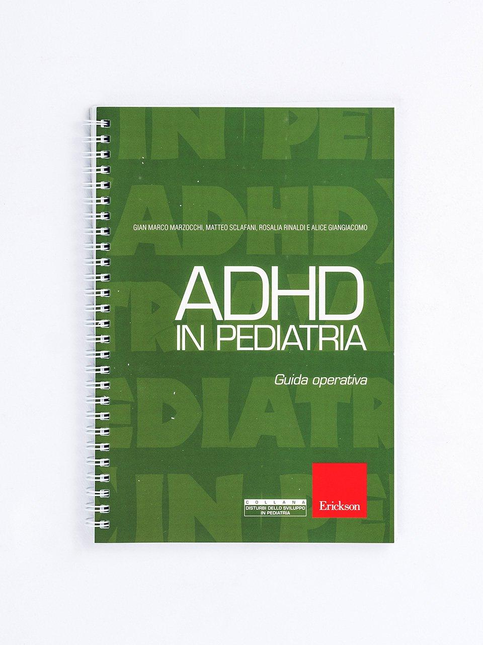 ADHD in pediatria - Largo, arrivo io! - Libri - Erickson