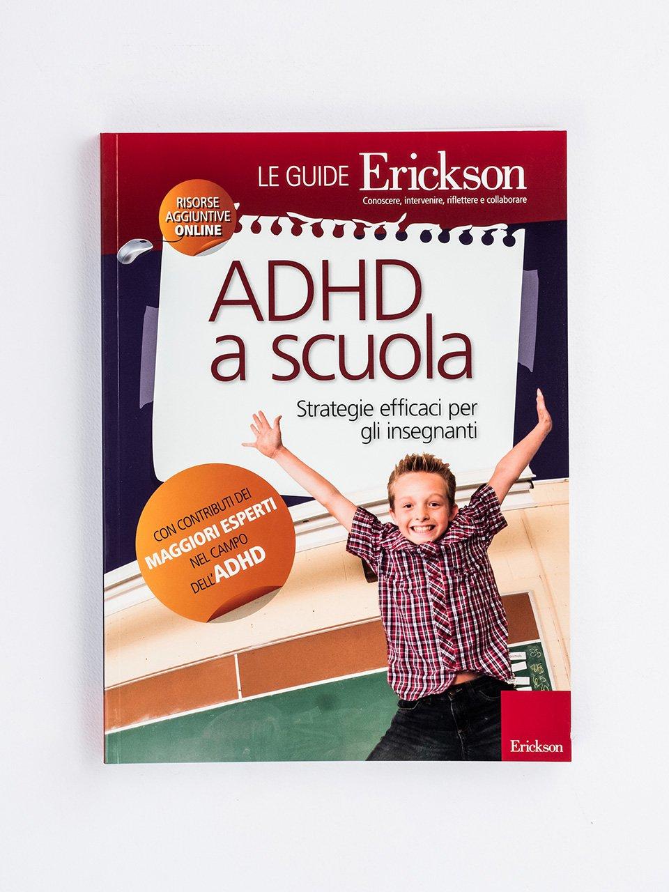 ADHD a scuola - Le guide Erickson - Erickson