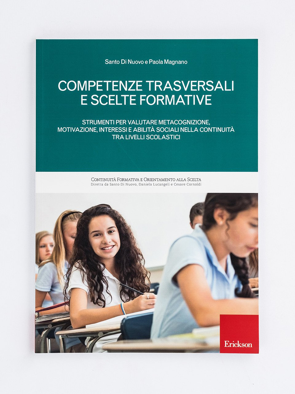 Competenze trasversali e scelte formative - Universal Design for Learning - Libri - Erickson