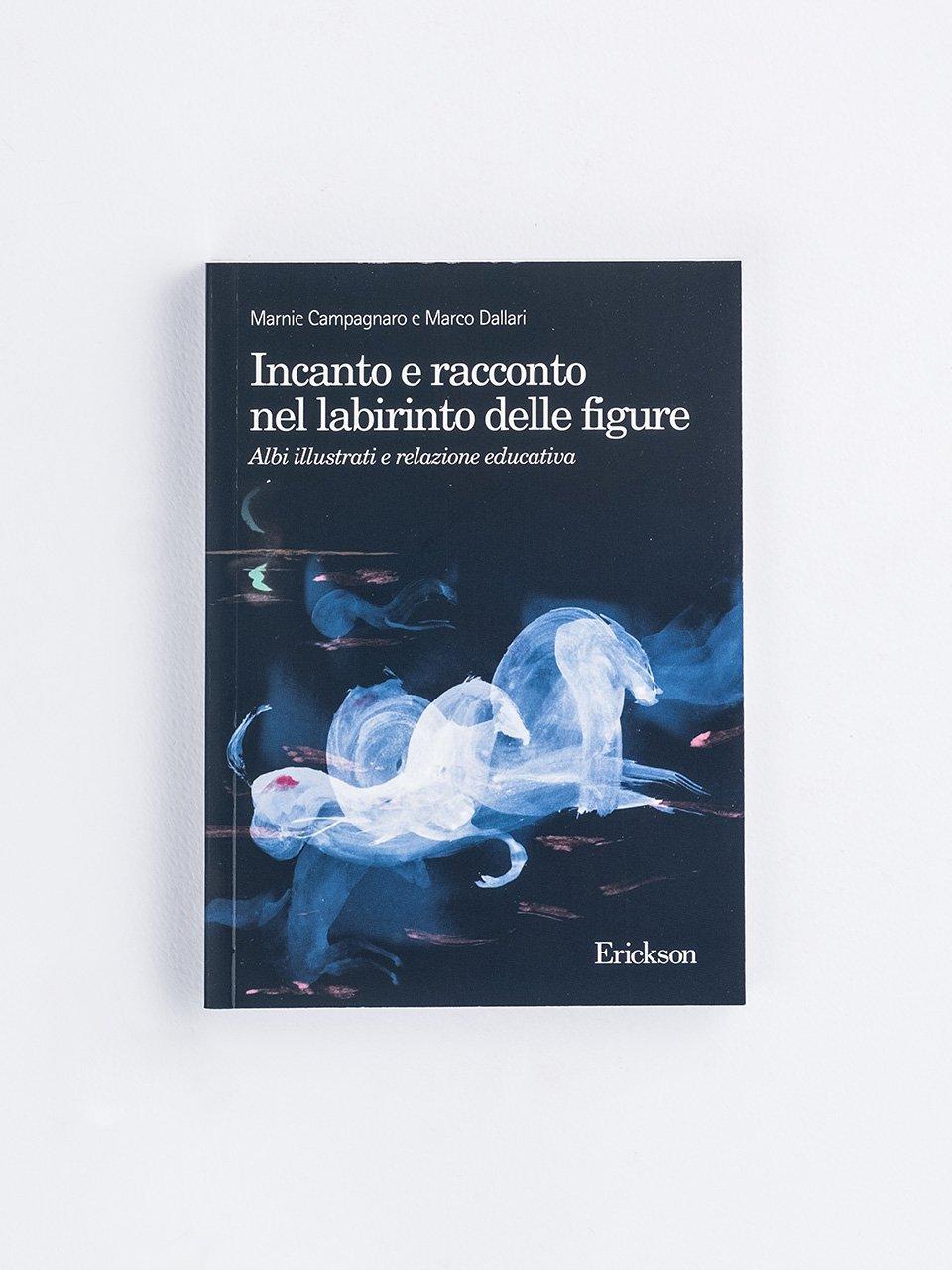 Incanto e racconto nel labirinto delle figure - Creatività con carta, cartone e plastica - Libri - Erickson