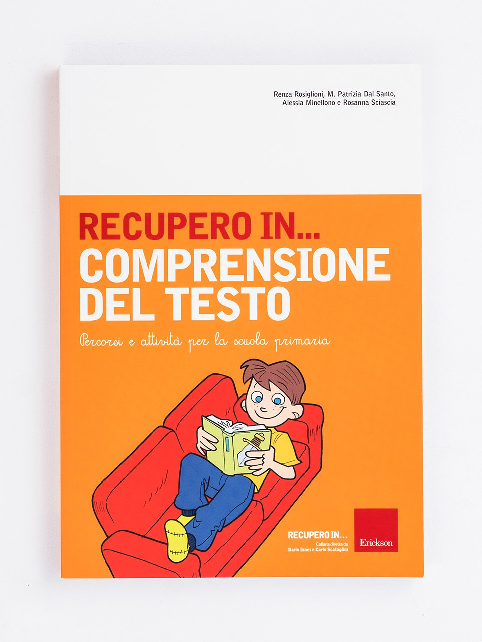 RECUPERO IN... Comprensione del testo - Strategie di lettura metacognitiva - Libri - Erickson
