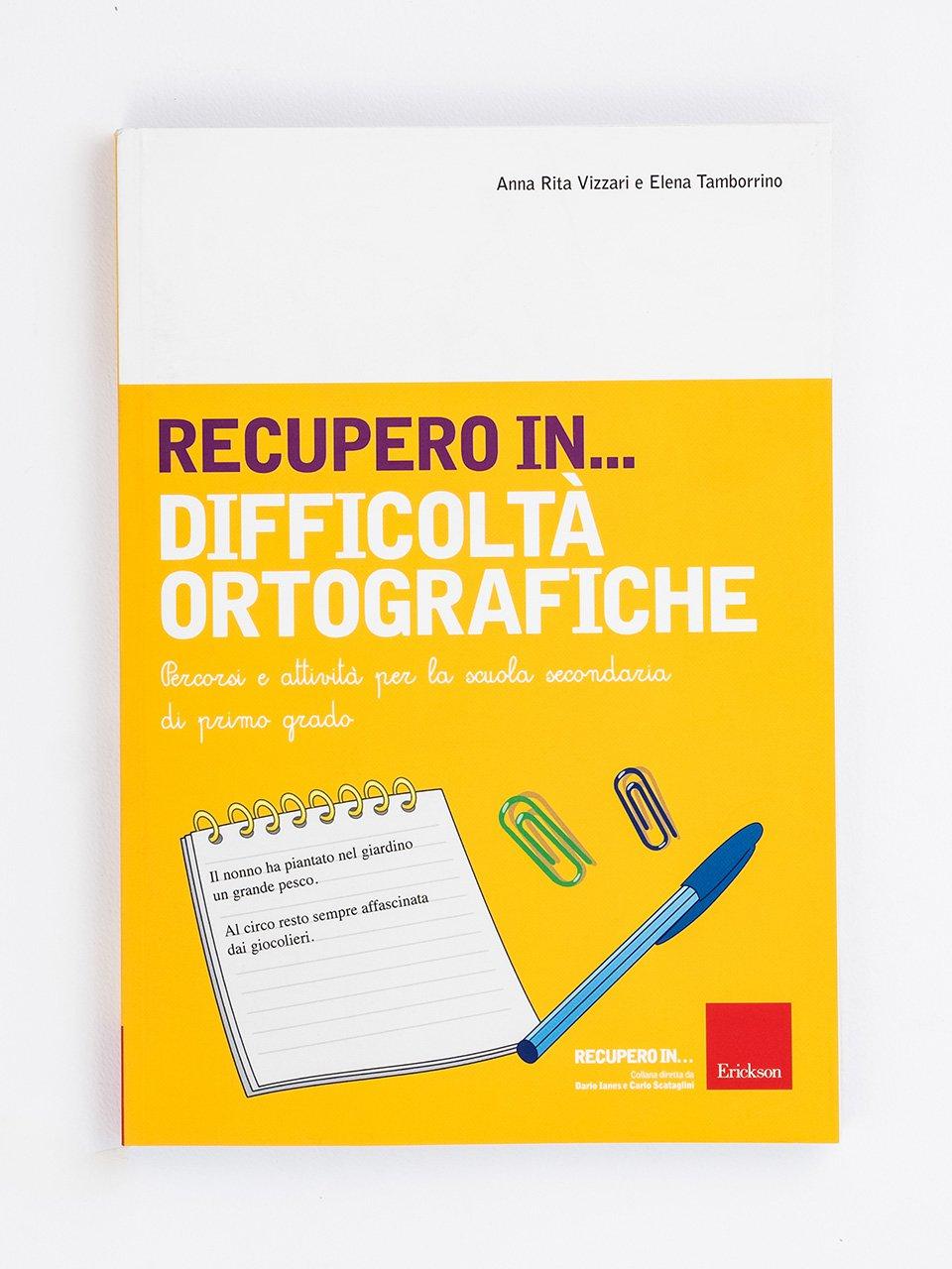 RECUPERO IN... Difficoltà ortografiche - RECUPERO IN... Abilità di scrittura 2 - Libri - App e software - Erickson