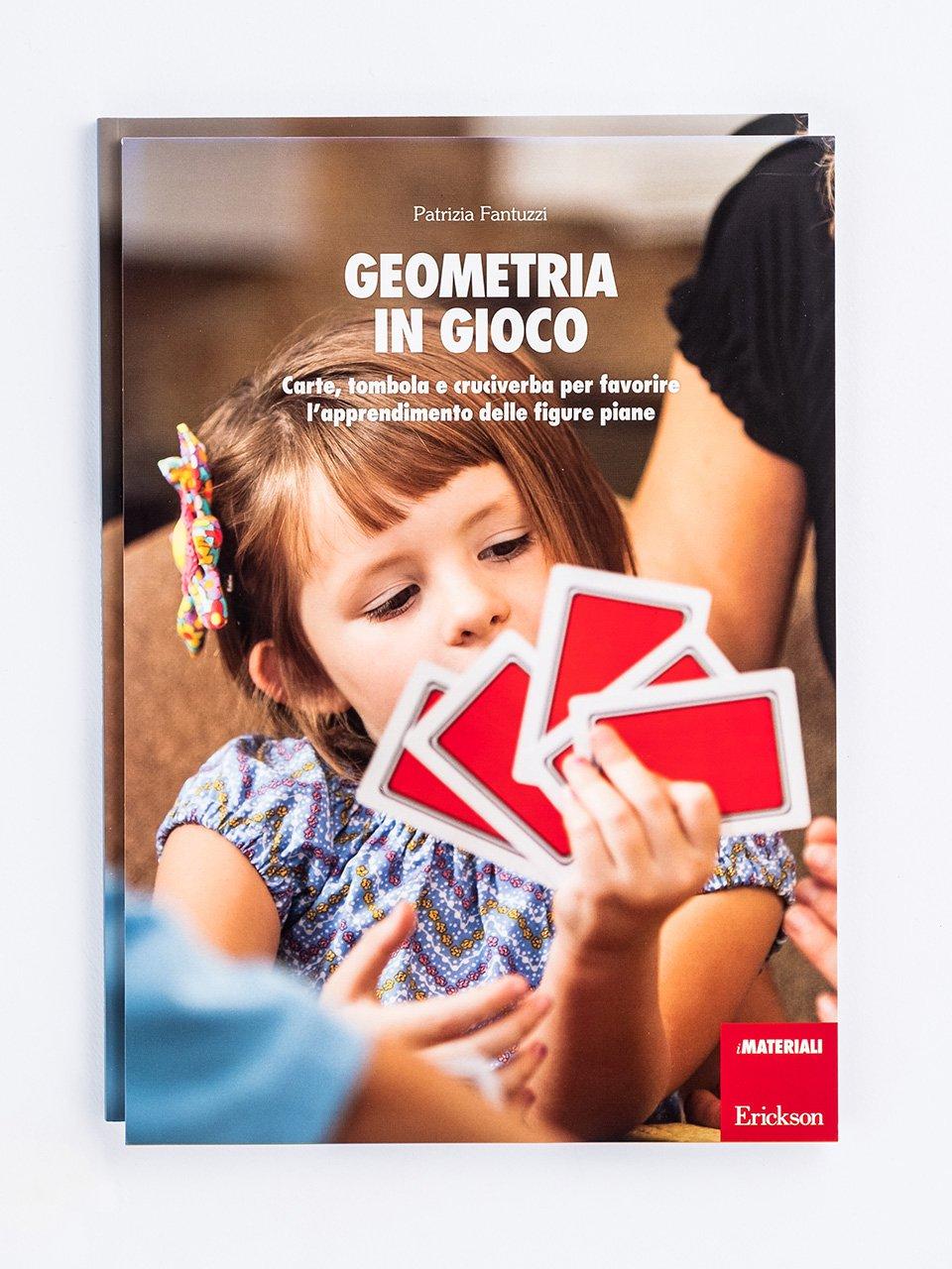 Geometria in gioco - Matematica Wow! - Libri - Erickson